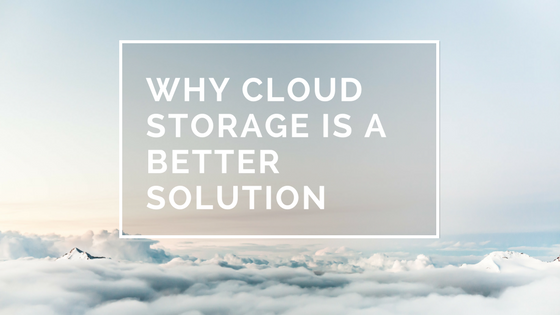 Why cloud data storage is a better solution