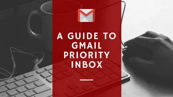 A Guide to Gmail Priority Inbox Blog Header